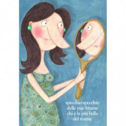 """Biglietto di auguri """" Specchio Specchio delle mie brame..."""" Le Nasute"""